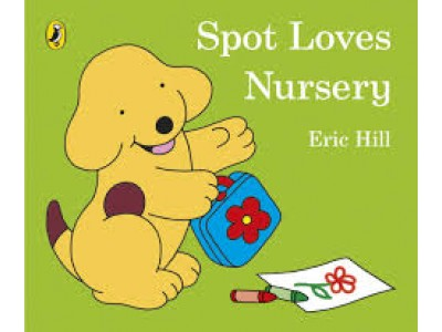 Spot Loves Nursery Eric Hill (Board Book)