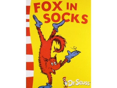 Fox in Socks by Dr Seuss