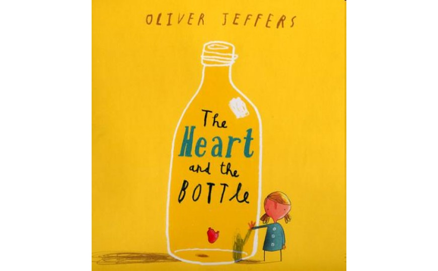 The Heart And The Bottle By Oliver Jeffers C